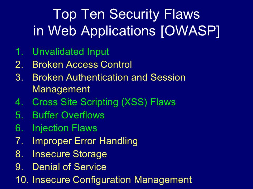 Top Ten Security Flaws in Web Applications [OWASP]